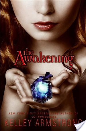 Review of The Awakening by Kelley Armstrong