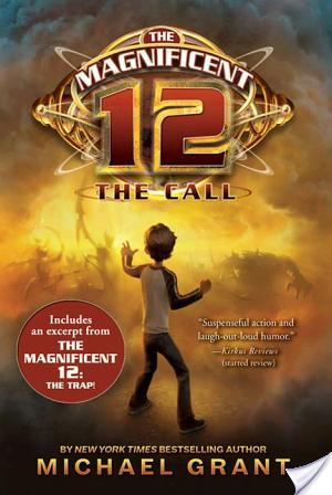 Review of The Magnificent 12: The Call by Michael Grant