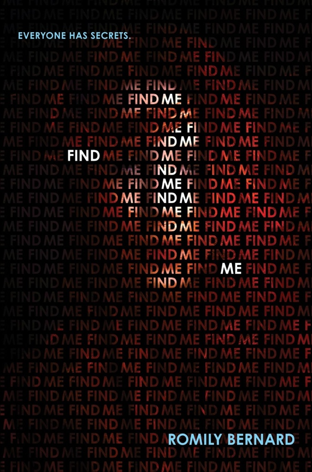 Find Me by Romily Bernard   Good Books And Good Wine
