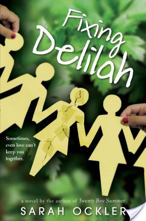 Review: Fixing Delilah by Sarah Ockler