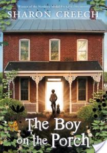 The Boy On The Porch by Sharon Creech | Book Review