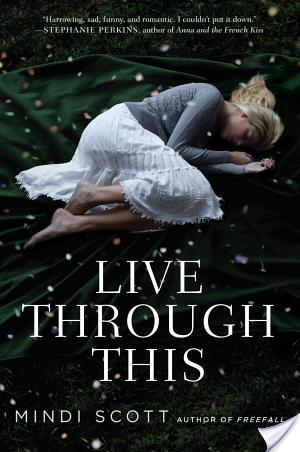 Live Through This | Mindi Scott