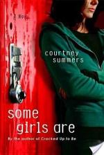 Review of Some Girls Are by Courtney Summers