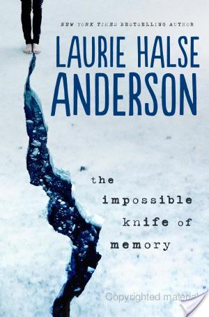 The Impossible Knife of Memory by Laurie Halse Anderson | Book Review