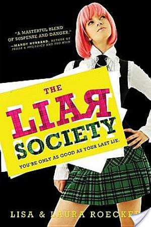 Review: The Liar Society by Lisa And Laura Roecker