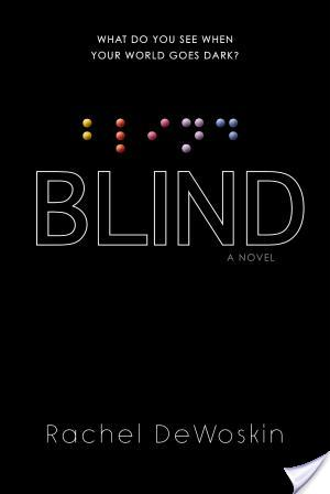 Blind by Rachel DeWoskin | DNF Book Review
