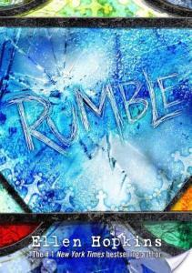 Rumble by Ellen Hopkins | Book Review