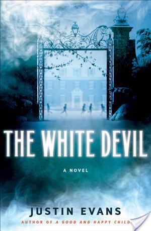 Book Review: The White Devil by Justin Evans