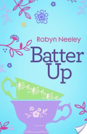 Allison | Batter Up | Robyn Neeley | Book Review
