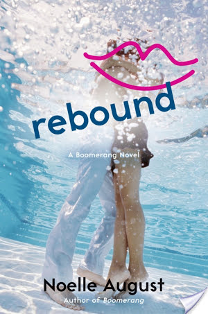 Rebound by Noelle August | Book Review
