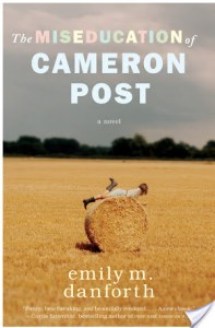 The Miseducation of Cameron Post Emily M. Danforth Book Review