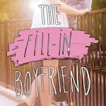 The Fill In Boyfriend by Kasie West