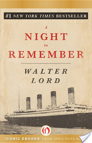 A Night To Remember Walter Lord Book Review