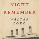 ANighttoRememberbyWalterLord