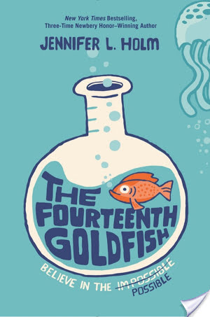 The Fourteenth Goldfish by Jennifer L. Holm | Audiobook Review