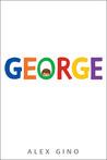 Allison: George   Alex Gino   Book Review