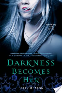 Darkness Becomes Her by Kelly Keaton blends paranormal, Greek mythology, dystopia, and romance into a neat little package.