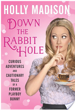 Down The Rabbit Hole by Holly Madison | Book Review
