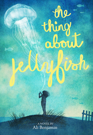 The Thing About Jellyfish by Ali Benjamin | Book Review