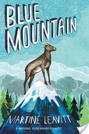 Blue Mountain by Martine Leavitt | Book Review