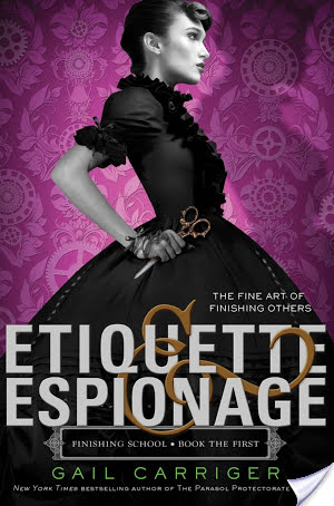 Etiquette & Espionage by Gail Carriger | Book Review