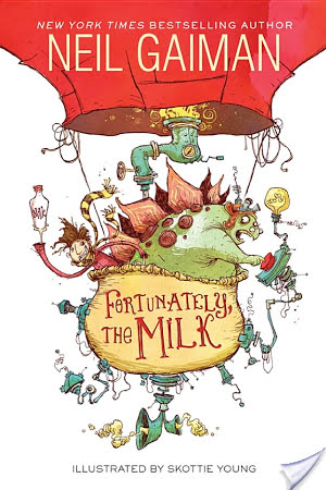 Fortunately, The Milk by Neil Gaiman illustrated by Skottie Young | Book Review