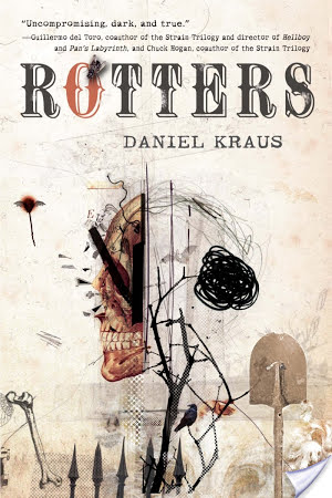 Rotters by Daniel Kraus Book Review