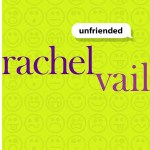 Unfriended by Rachel Vail is a middle grade book about social media and how it affects friendships for good or for bad.