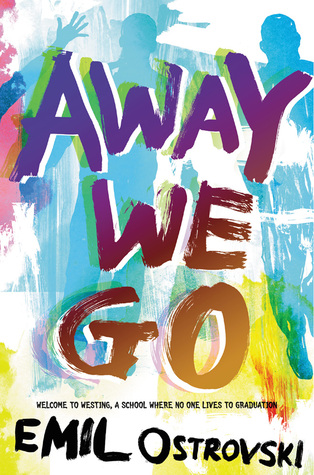 Away We Go by Emil Ostrovski | Harper Teen Winter 2016 Tour