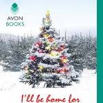 I'll Be Home For Christmas by Lori Wilde | Christmas Romance Book