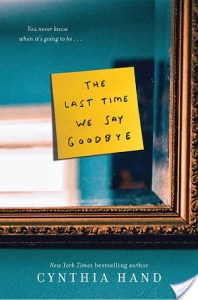 The Last Time We Say Goodbye by Cynthia Hand | An intense young adult book about suicide.