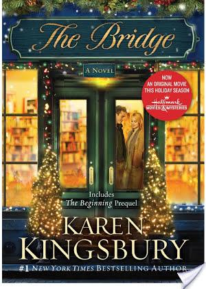 The Bridge Karen Kingsbury Book Review