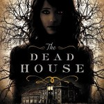 The Dead House by Dawn Kurtagich is an okay read with demons and possession, a story well suited to fans of The Exorcist and The Merciless.