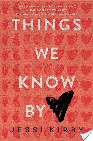 Things We Know By Heart | Jessi Kirby | Book Review