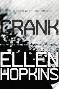 Crank by Ellen Hopkins is sort of like Go Ask Alice, only 1000x better.