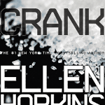 Crank by Ellen Hopkins is sort of like Go Ask Alice, only 1000x better.