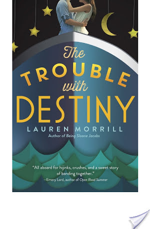 The Trouble With Destiny by Lauren Morrill | Book Review