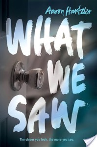 What We Saw by Aaron Hartzler is essentially about how Kate comes to grips with the truth and how rampant rape culture is in a small town.