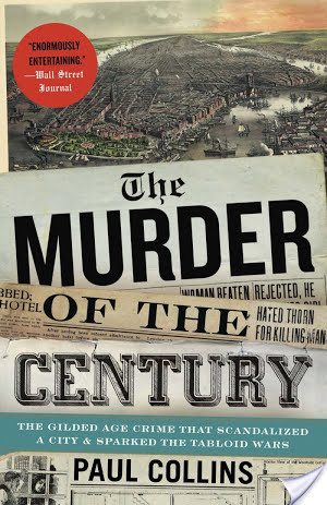 The Murder Of The Century by Paul Collins | Audiobook Review
