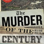 The Murder Of The Century by Paul Collins narrated by William Dufris was quite the awesome listen. I loved all the different elements.