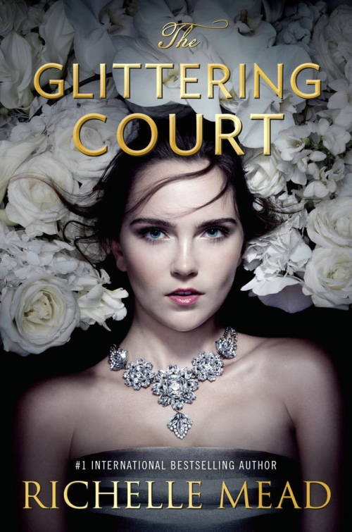 The Glittering Court by Richelle Mead | Book Review