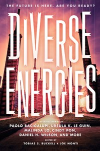 Diverse Energies edited by Tobias S. Buckell & Joe Monti | Book Review