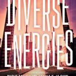 Diverse Energies edited by Tobias S. Buckell and Joe Monti is a superb anthology. This book provides a good sample of various authors which is perfect if you're looking to read more #ownvoices and are not quite sure where to begin.
