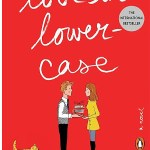 Love In Lowercase by Francesc Miralles probably lost a little bit in translation when it came to a person like myself reading this book.