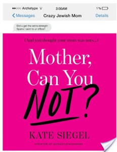Mother, Can You Not is Kate Siegel's memoirs of hilarious moments between herself and her helicopter-esque mother. Read if you like to laugh!