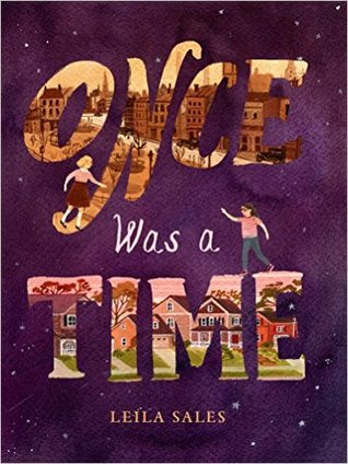 Once Was A Time by Leila Sales | Book Review