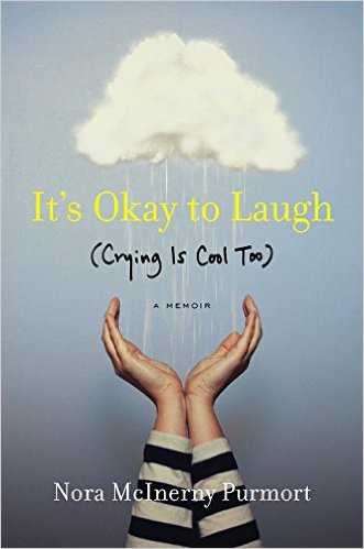 It's Okay To Laugh by Nora McInerny Purmort | Book Review