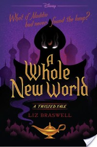 A Whole New World by Liz Braswell is a book that intrigued me because it attempts to retell the movie version story of Aladdin with a twist.