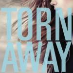 Torn Away by Jennifer Brown has the sort of summary that immediately catches your attention. Find out why you should read it by clicking here for more.