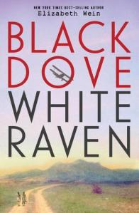 Black Dove, White Raven by Elizabeth Wein | Audiobook Review